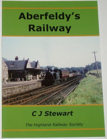Aberfeldy's Railway, by CJ Stewart